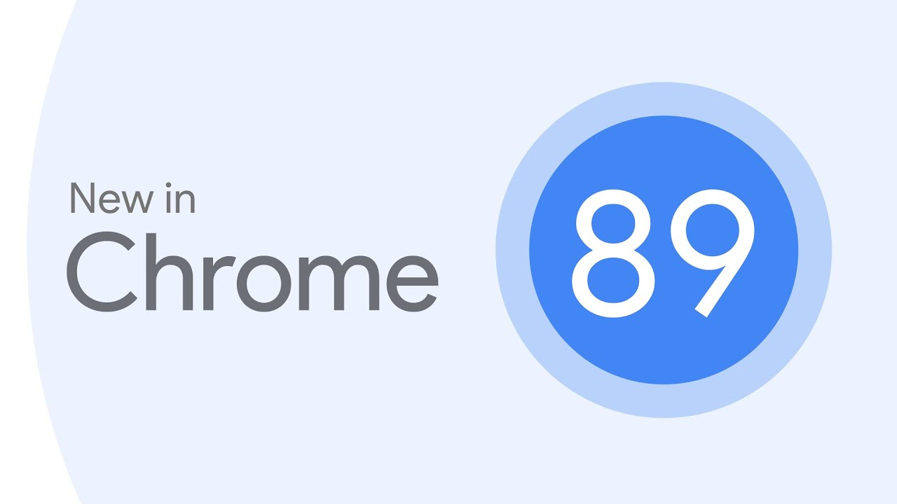 New in Chrome 89