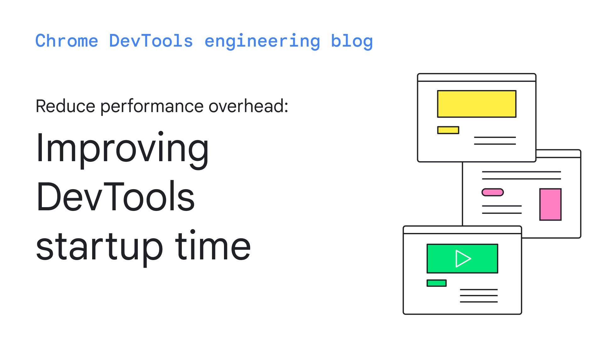 Improving DevTools startup time