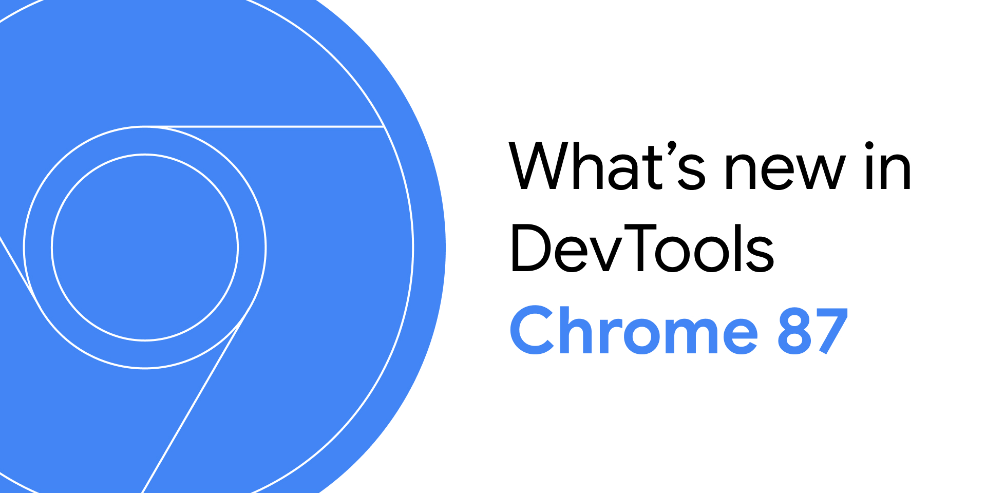 What's New In DevTools (Chrome 87)