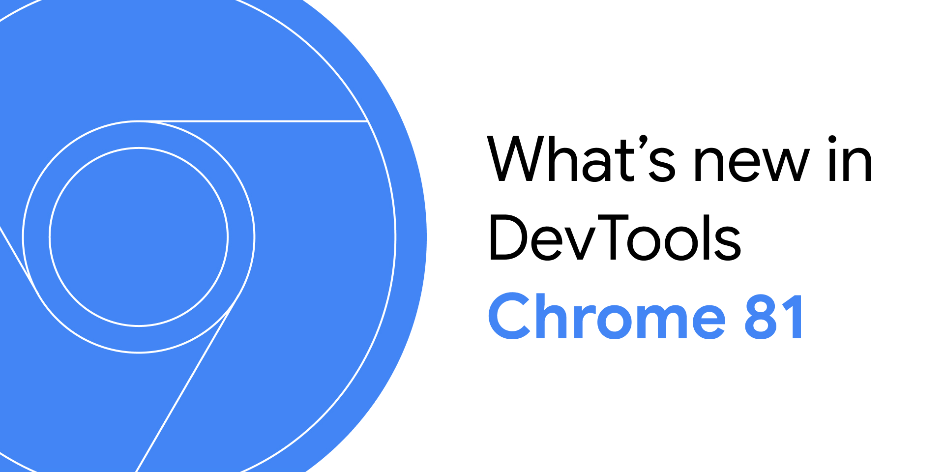 What's New In DevTools (Chrome 81)