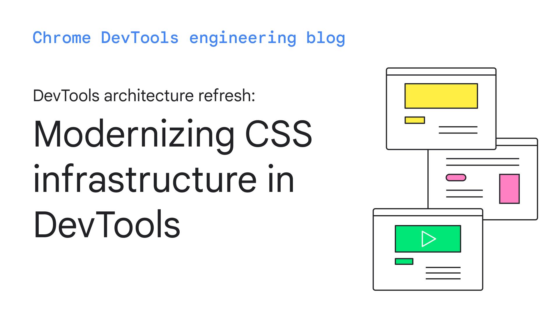 Modernising CSS infrastructure in DevTools