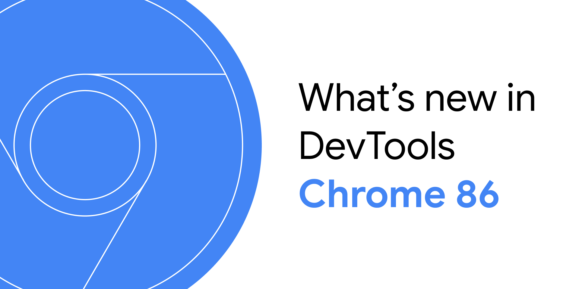 What's New In DevTools (Chrome 86)