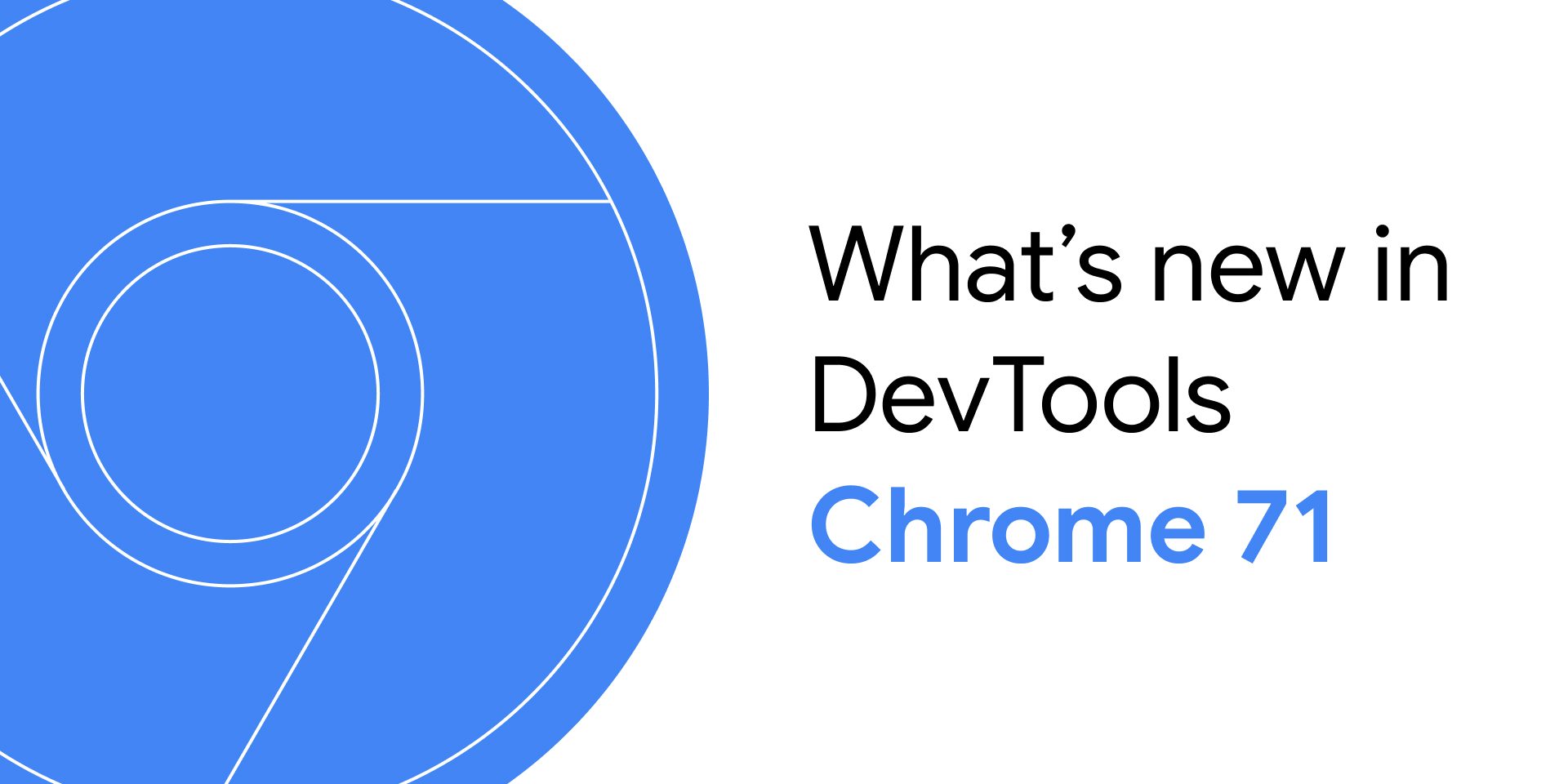 What's New In DevTools (Chrome 71)