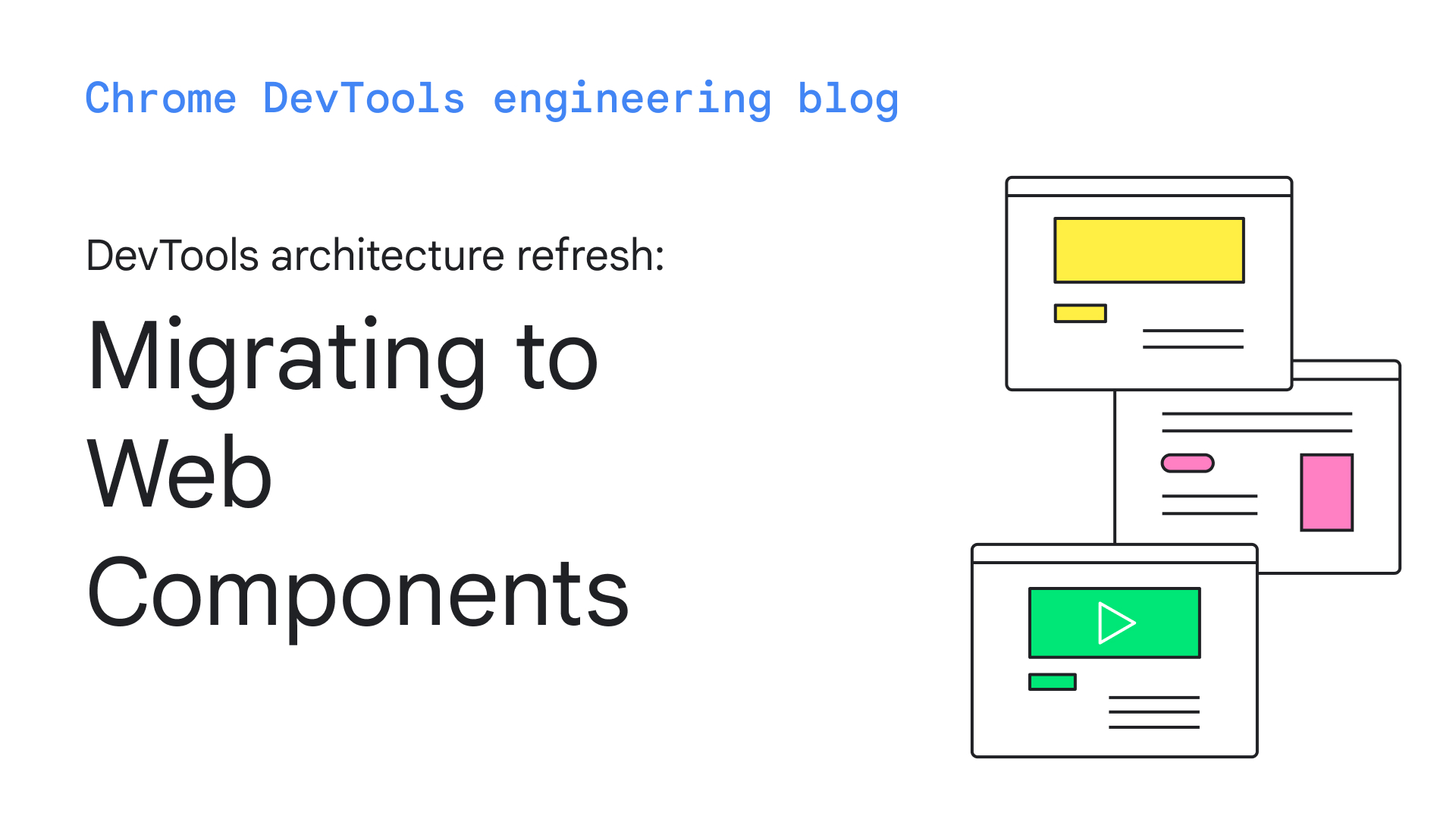 DevTools architecture refresh: migrating to Web Components